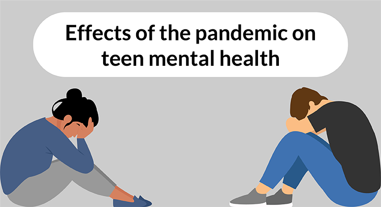 How the pandemic has impacted teen mental health
